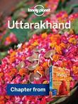 Lonely Planet Uttarakhand: Chapter from India Travel Guide