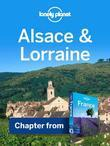 Lonely Planet Alsace & Lorraine: Chapter from France Travel Guide