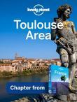 Lonely Planet Toulouse Area: Chapter from France Travel Guide