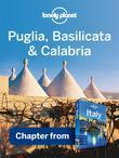 Lonely Planet Puglia, Basilicata & Calabria: Chapter from Italy Travel Guide