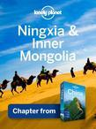 Lonely Planet Ningxia & Inner Mongolia: Chapter from China Travel Guide