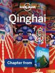 Lonely Planet Qinghai: Chapter from China Travel Guide