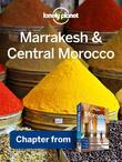 Lonely Planet - Lonely Planet Marrakesh & Central Morocco: Chapter from Morocco Travel Guide