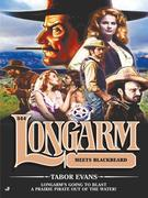 Longarm 344: Longarm Meets Blackbeard