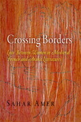 Crossing Borders: Love Between Women in Medieval French and Arabic Literatures