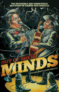 Out of Their Minds: The Incredible and (Sometimes) Sad Story of Ramon and Cornelio