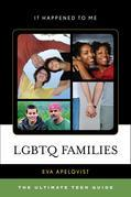 LGBTQ Families: The Ultimate Teen Guide
