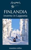 FINLANDIA inverno in Lapponia