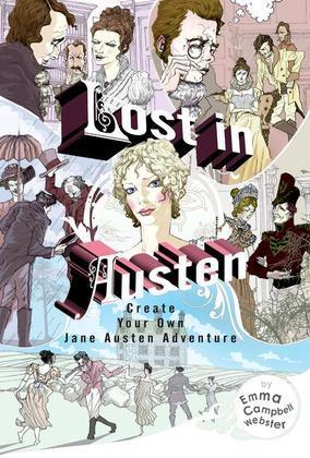 Lost in Austen: Create Your Own Jane Austen Adventure
