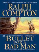 Bullet For a Bad Man