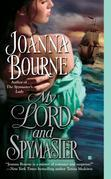 Joanna Bourne - My Lord and Spymaster