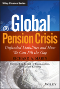 Global Pension Crisis: Unfunded Liabilities and How We Can Fill the Gap