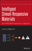 Intelligent Stimuli-Responsive Materials: From Well-Defined Nanostructures to Applications