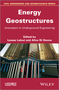 Energy Geostructures: Innovation in Underground Engineering