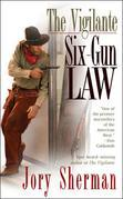 The Vigilante: Six-Gun Law