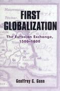 First Globalization: The Eurasian Exchange, 1500-1800