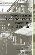 Generational Consciousness, Narrative, and Politics