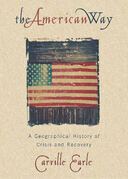 The American Way: A Geographical History of Crisis and Recovery
