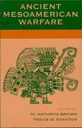 Ancient Mesoamerican Warfare