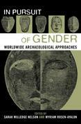 In Pursuit of Gender: Worldwide Archaeological Approaches