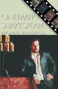 Cinematic Shakespeare