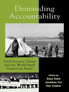 Demanding Accountability: Civil Society Claims and the World Bank Inspection Panel