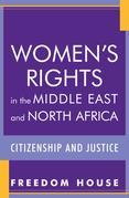 Women's Rights in the Middle East and North Africa: Citizenship and Justice