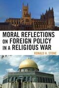 Moral Reflections on Foreign Policy in a Religious War