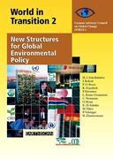 World in Transition 2: New Structures for Global Environmental Policy