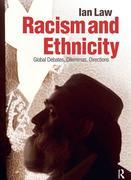 Racism and Ethnicity: Global Debates, Dilemmas, Directions