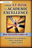 From At-Risk to Academic Excellence: Instructional Leaders Speak Out