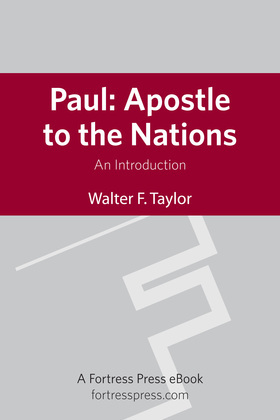 Paul: Apostle to the Nations: An Introduction