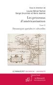 Les Processus d'américanisation T.2.