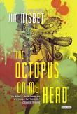 Octopus on My Head: A Novel