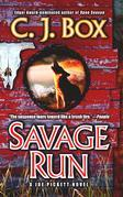 Savage Run: A Joe Pickett Novel: A Joe Pickett Novel