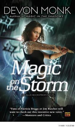 Magic on the Storm: An Allie Beckstrom Novel