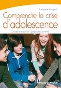 Comprendre la crise d'adolescence