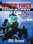 Raptor Force: Corkscrew