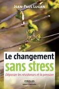 Le changement sans stress