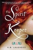 The Spirit Keeper: A Novel