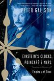 Einstein's Clocks and Poincare's Maps: Empires of Time: Empires of Time
