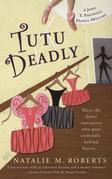 Tutu Deadly