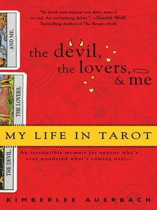 The Devil, The Lovers and Me: My Life in Tarot00