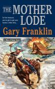 The Mother Lode: A Man of Honor Novel
