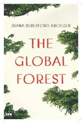The Global Forest: Forty Ways Trees Can Save Us