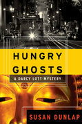 Hungry Ghosts: A Darcy Lott Mystery