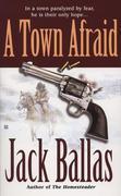 A Town Afraid