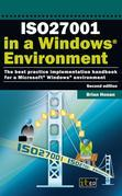 Iso27001 in a Windows (R) Environment: The Best Practice Handbook for a Microsoft(r) Windows(r) Environment