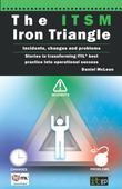 The Itsm Iron Triangle: Incidents, Changes and Problems