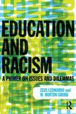 Racism and Education: A Primer on Issues and Dilemmas
